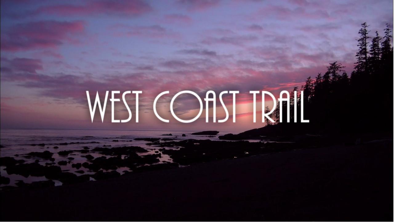 Documentaire West Coast Trail