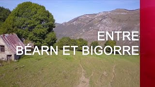 Documentaire Entre Béarn et Bigorre