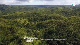 Documentaire Échappées belles – Éblouissante République dominicaine