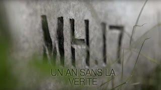 Documentaire MH17 : un an sans la vérité