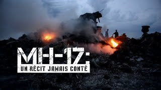 Documentaire MH-17 : un récit jamais conté