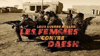 Documentaire Leur guerre à elles : les femmes contre Daesh