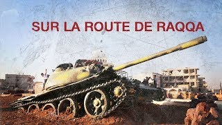 Documentaire Sur la route de Raqqa