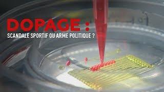 Documentaire Dopage : scandale sportif ou arme politique ?