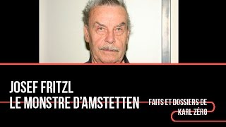 Documentaire Josef Fritzl, le monstre d'Amstetten