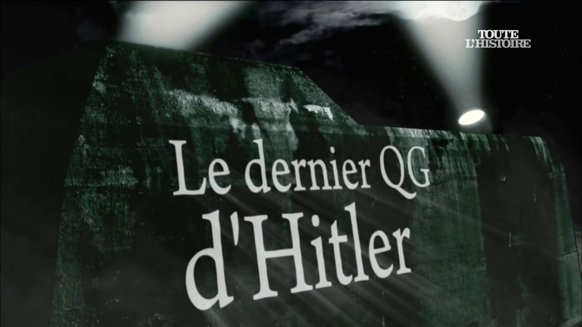 Documentaire Le dernier QG d'Hitler
