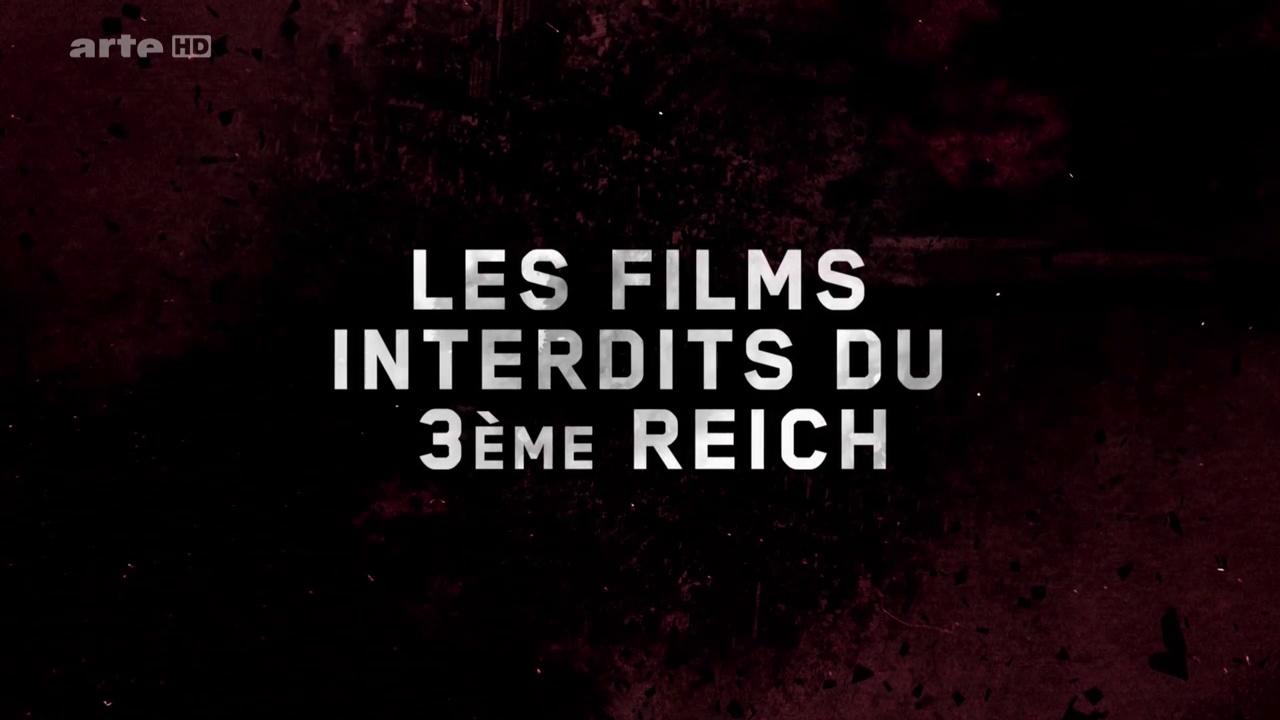 Documentaire Les films interdits du 3e Reich