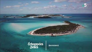 Documentaire Echappées belles – Bahamas, un rêve en bleu