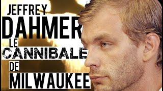 Documentaire Jeffrey Dahmer, le cannibale de Milwaukee
