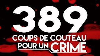 Documentaire 389 coups de couteau pour un crime