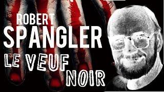 Documentaire Robert Spangler, le veuf noir