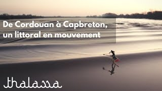Documentaire De Cordouan à Capbreton, un littoral en mouvement