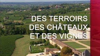 Documentaire Des terroirs, des châteaux et des vignes