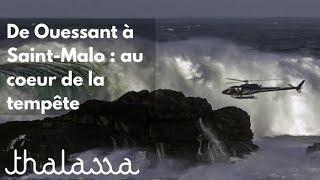 Documentaire De Ouessant à Saint-Malo : au cœur de la tempête