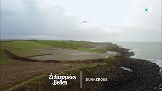 Documentaire Échappées belles – Jours de fête à Dunkerque