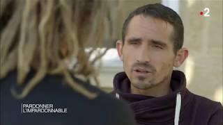 Documentaire Dans les yeux d'Olivier – Pardonner l'impardonnable