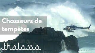 Documentaire Chasseurs de tempêtes en Bretagne
