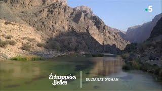 Documentaire Échappées belles – Sultanat d'Oman, parfums d'Orient