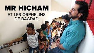 Documentaire Mr Hicham et les orphelins de Bagdad