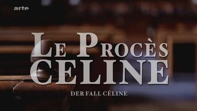 Documentaire Le procès Céline
