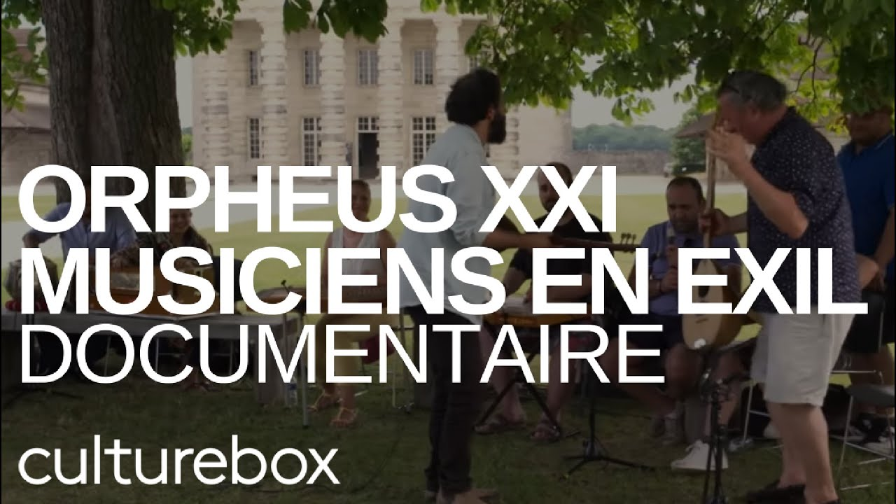Documentaire Orpheus XXI, musiciens en exil