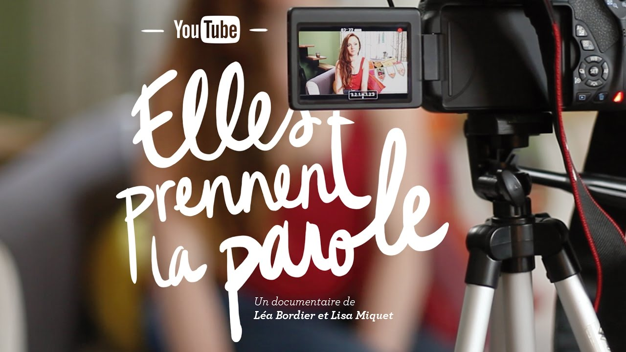 Documentaire YouTube : elles prennent la parole