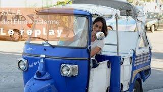 Documentaire Sicile, de l'Etna à Palerme
