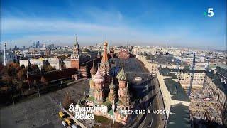 Documentaire Échappées belles – Week-end à Moscou