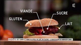 Documentaire Sans gluten, ni lait, ni sucre : l'obsession du manger sain