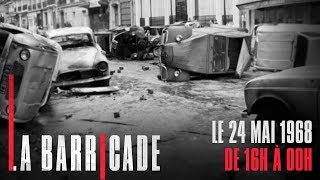 Documentaire La Barricade – Le 24 mai 68 (2/2)