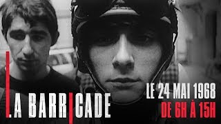 Documentaire La Barricade – Le 24 mai 68 (1/2)