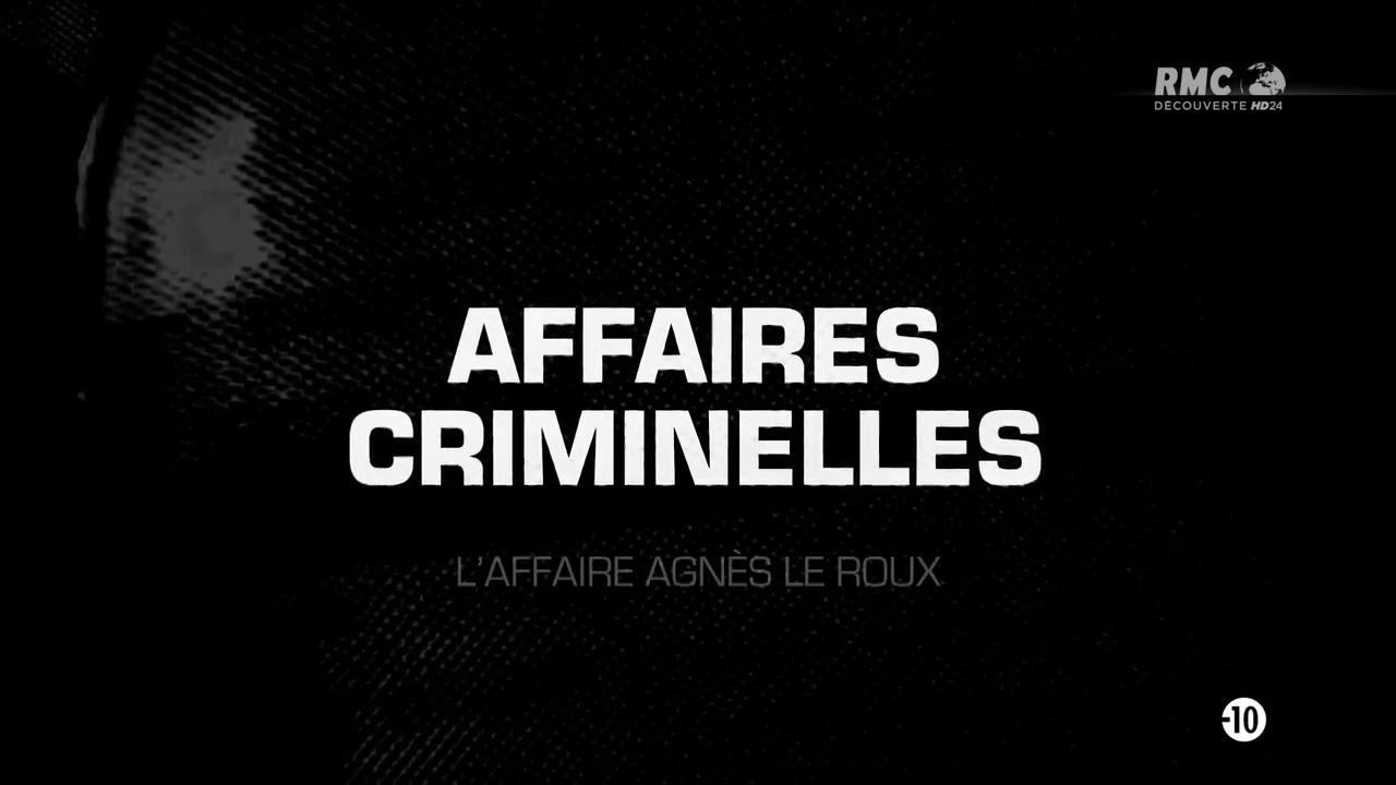 Documentaire Affaires criminelles – Affaire Agnes Leroux