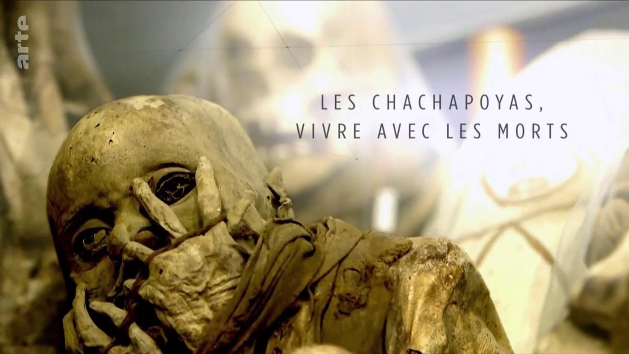 Documentaire Enquêtes Archéologiques – Chachapoyas : vivre avec les morts