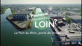 Documentaire Le Port du Rhin, porte de Strasbourg