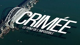 Documentaire Crimée: le pont de l'impossible