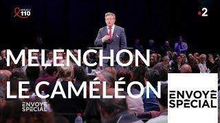 Documentaire Mélenchon le caméléon