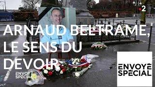 Documentaire Arnaud Beltrame, le sens du devoir