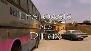 Documentaire Carnets d'Egypte – Les oasis des dieux