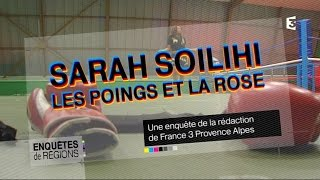 Documentaire Sarah Soilihi, championne du monde de kick-boxing