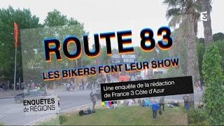 Documentaire Route 83, les bikers font le show