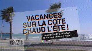 Documentaire Vacances sur la côte : chaud l'été !