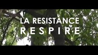 Documentaire La résistance respire