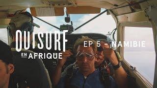 Documentaire OuiSurf en Afrique – Namibie (partie 1)