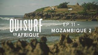 Documentaire OuiSurf en Afrique – Mozambique (partie 2)