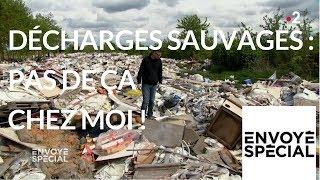 Documentaire Décharges sauvages : pas de ça chez moi !
