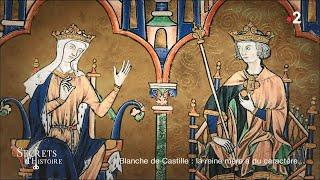 Documentaire Blanche de Castille : la reine mère a du caractère