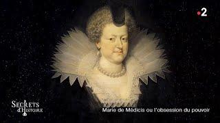 Documentaire Secrets d'Histoire – Marie de Médicis ou l'obsession du pouvoir