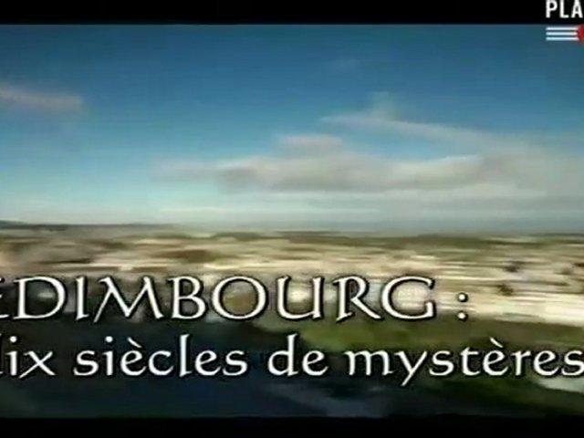 Documentaire Edimbourg, dix siècles de mystères