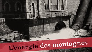 Documentaire L'énergie des montagnes