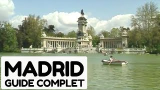 Documentaire Madrid, guide complet